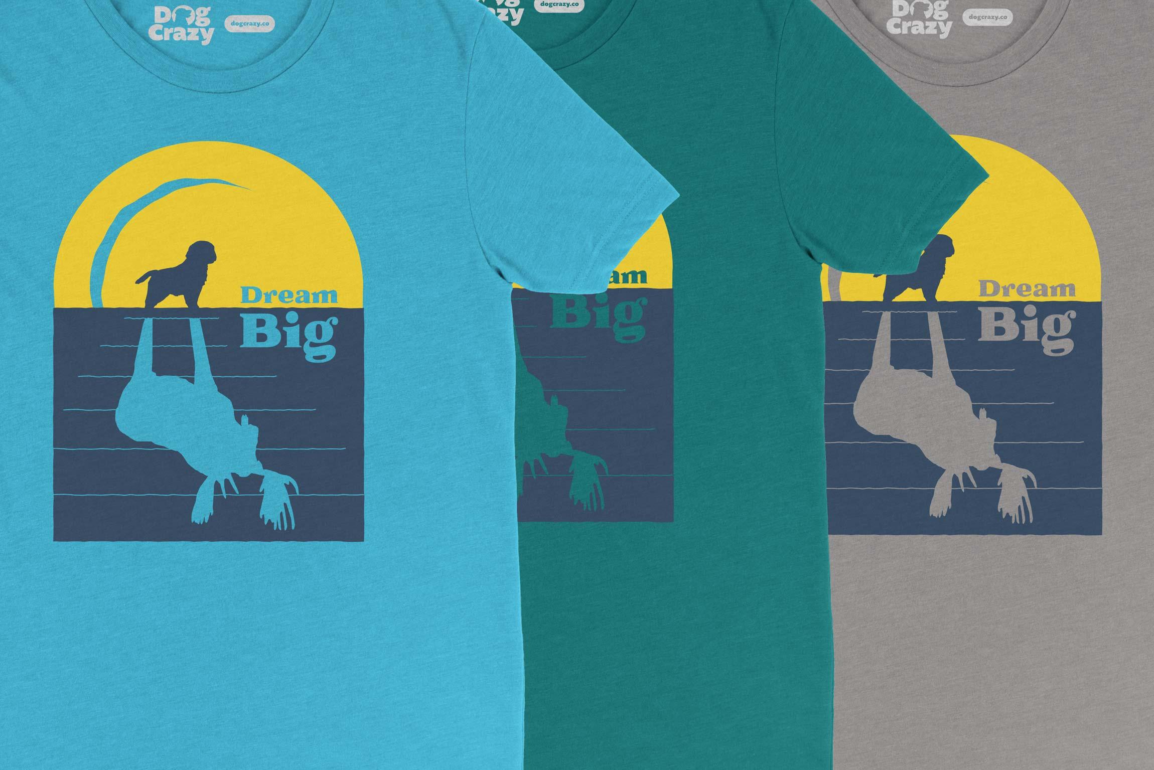 Moose Golden Retreiver tshirt, dream big